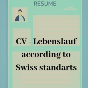 CV Lebenslauf according swiss standarts