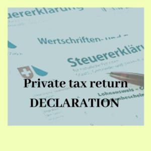 private tax return declaration Switzerland